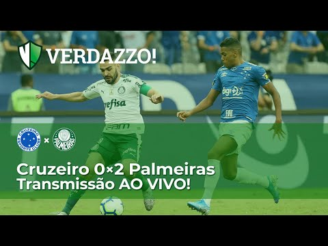 Cruzeiro X Palmeiras - Brasileirão 2019 - TRANSMISSÃO AO VIVO!