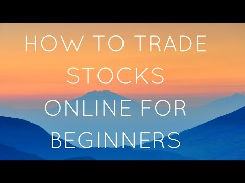 How To Trade Stocks Online For Beginners
