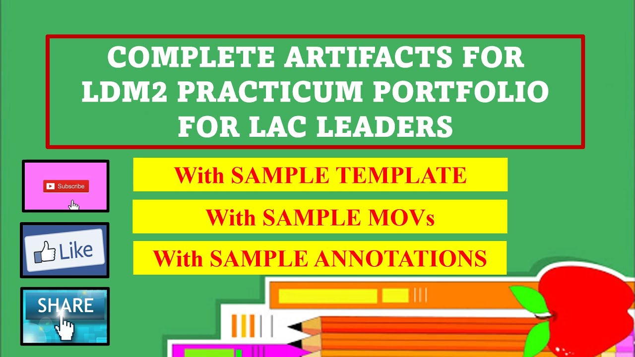 Download ARTIFACTS FOR LDM2 PRACTICUM PORTFOLIO FOR LAC LEADERS I WITH SAMPLE TEMPLATE,  MOVs, ANNOTATION