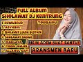 Album Sholawat Dj Kentrung Terbaru 2020 Adem Santuy Selonjoran