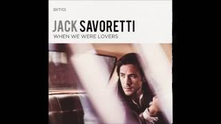 Jack Savoretti - When we were lovers (acoustic)