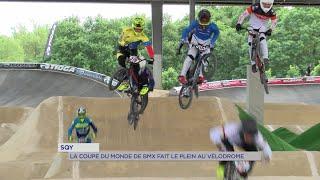 Yvelines | Sqy : la coupe du monde de BMX fait le plein au Vélodrome