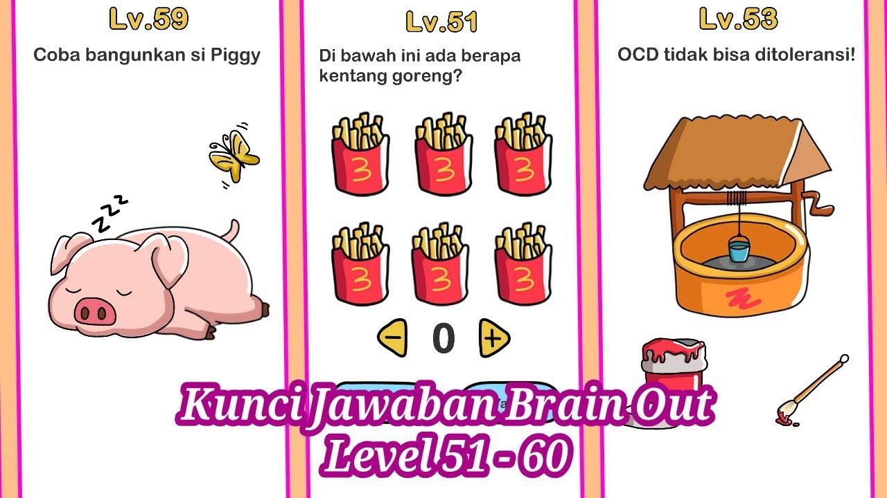 Kunci Jawaban Brain Out Level 51 60 Youtube