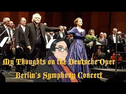 My Thoughts on the Deutsche Oper Berlin's Symphony Concert