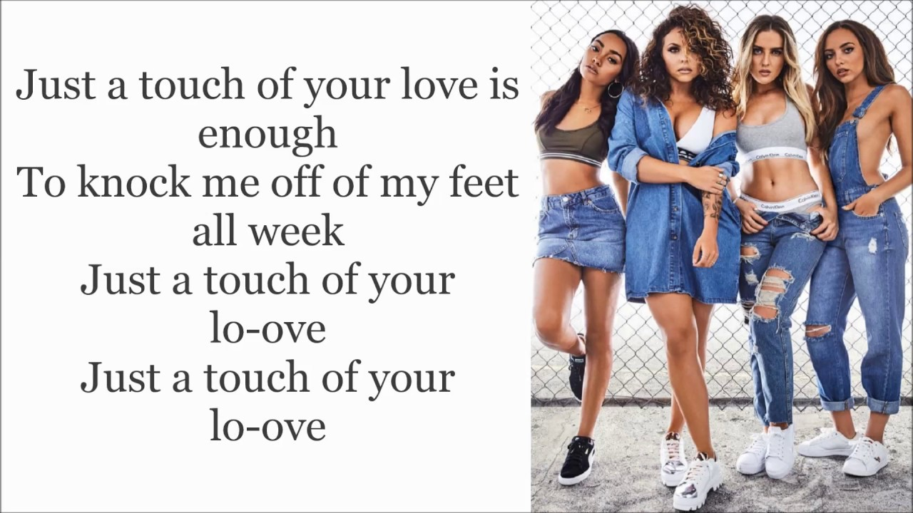 little mix touch lyrics audio youtube. Black Bedroom Furniture Sets. Home Design Ideas
