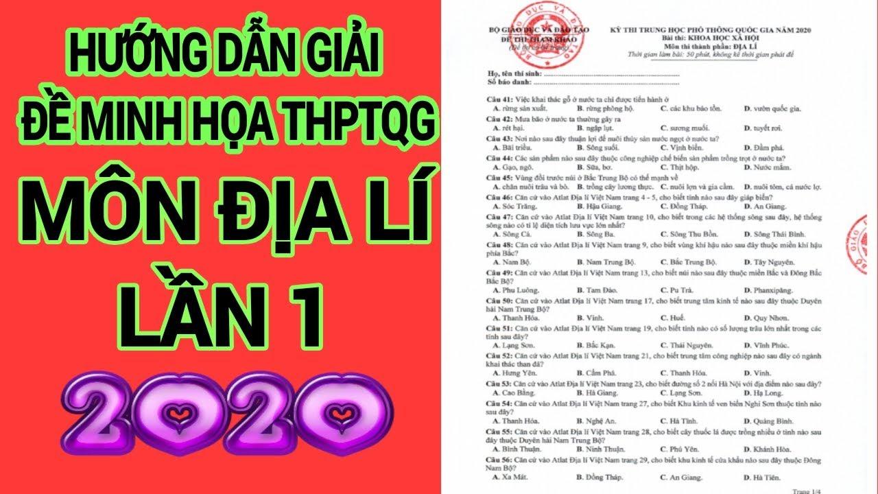 Hướng Dẫn Giải Đề Thi Minh Họa Môn Địa Lí THPTQG 2020-Lần 1