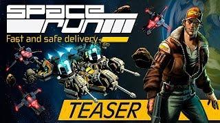 Space Run: Teaser