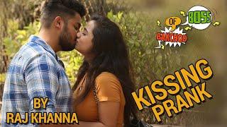 Kissing Prank India | Raj Khanna - Boss Of Bakchod | HighIQ