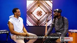A Conversation on COVID-19 va¢cines with Jonathan McReynolds and Mali Music