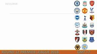 Lịch thi đấu Ngoại hạng Anh vòng 12 [2018-2019]