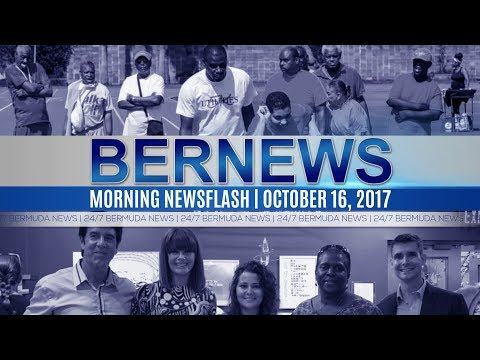 Bernews Morning Newsflash For Monday, October 16, 2017