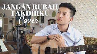 JANGAN RUBAH TAKDIRKU - ANDMESH KAMALENG ( COVER BY ALDHI )