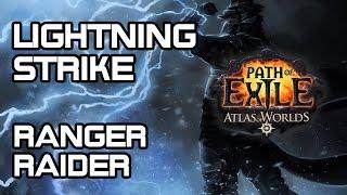 Lightning strike - Ranger/Raider Build