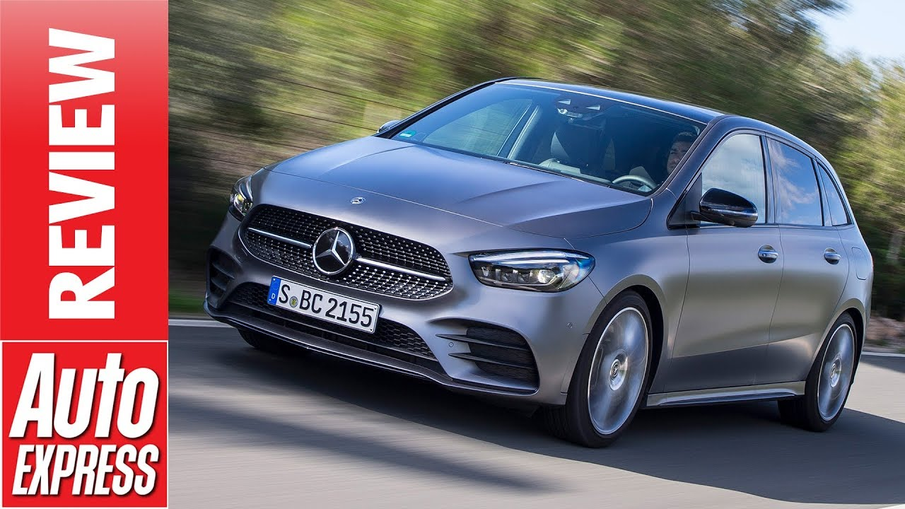 New 2018 Mercedes B Class Review Can The Humble Mpv Be Saved
