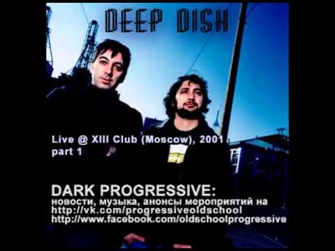 Deep Dish @ Live at Club XIII (Moscow) part 1