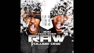 Tight Eyez - RAW- Volume One KRUMP Music ( full album) 2016