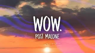 Post Malone | Wow. | Earrape