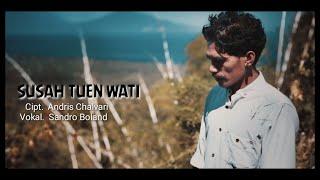 SUSAH TUEN WATI ~ POP DAERAH LAMAHOLOT ~ FLORES TIMUR ~ NTT [ official musik video ]