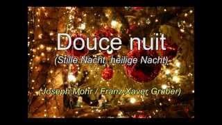 DOUCE NUIT, SAINTE NUIT ...