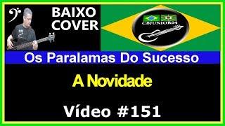 Os Paralamas Do Sucesso - A Novidade (no BAIXO com Tablatura) bass cover tab