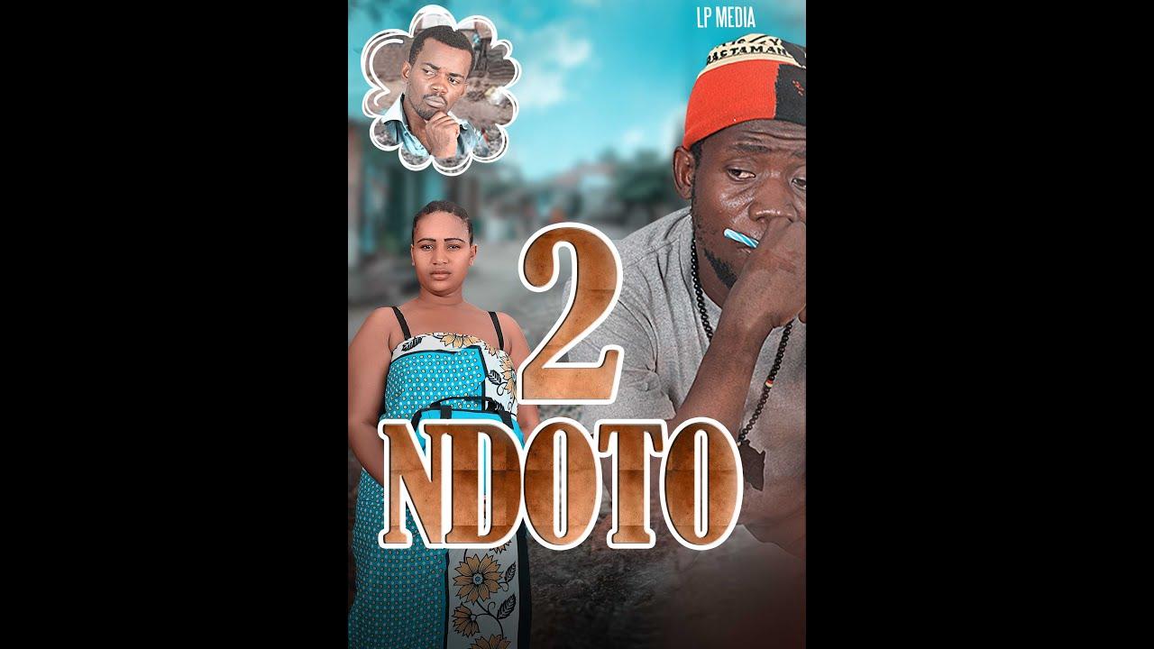 Download NDOTO     ''Sehemu ya Pili''