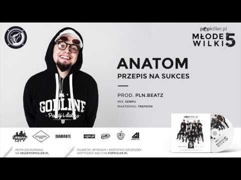 02. Anatom - Przepis Na Sukces (prod. PLN.Beatz) [Popkiller Młode Wilki 5]