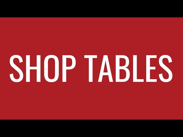 Shop Tables   Strong Hold