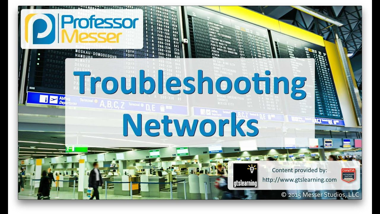 Troubleshooting Networks Comptia A 220 901 4 4 Youtube