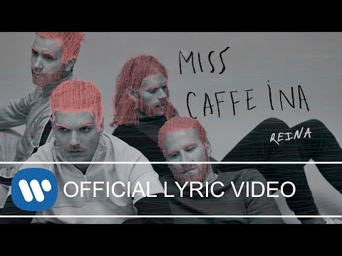 Miss Caffeina - Reina (Lyric Video)