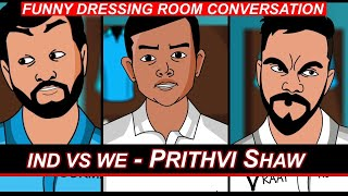 IND VS West Indies Test  - Prithvi Shaw Ka Jalwa