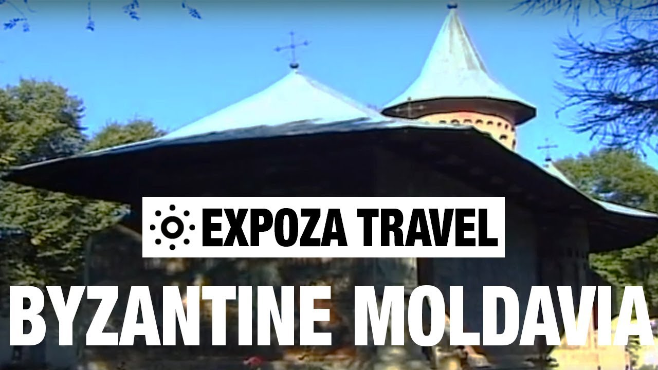 Byzantine Moldavia Vacation Travel Video Guide
