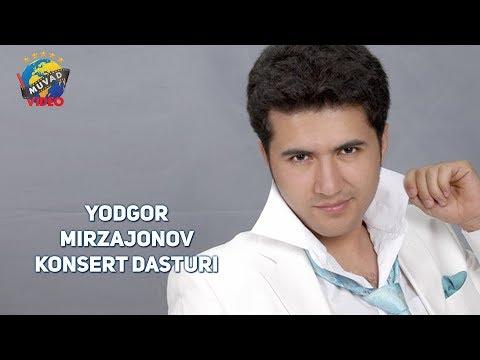 Yodgor Mirzajonov konsert dasturi   Ёдгор Мирзажонов концерт дастури