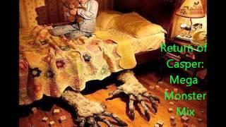 Return of Casper: Mega Monster Mix (Figure Mix)