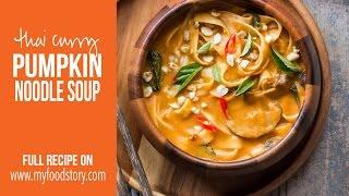 Spicy Thai Curry Pumpkin Noodle Soup
