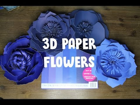 Cricut Maker: How to make Large 3D Paper Flowers | DIY Tutorial