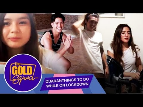 QUARANTHINGS TO DO WHILE ON LOCKDOWN   The Gold Squad