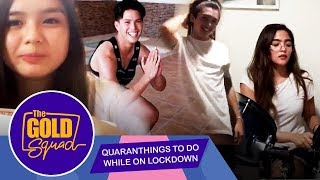 QUARANTHINGS TO DO WHILE ON LOCKDOWN | The Gold Squad