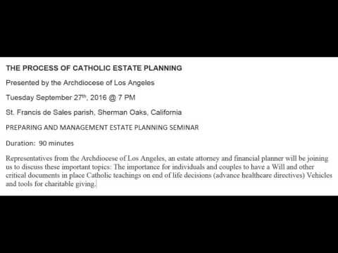 THE PROCESS OF CATHOLIC ESTATE PLANNING