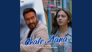 Download lagu Chale Aana