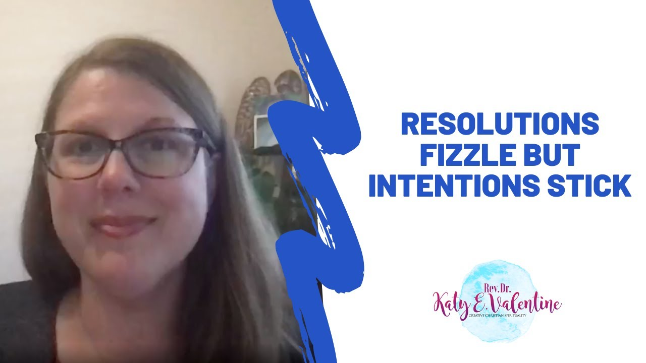 Resolutions Fizzle but Intentions Stick