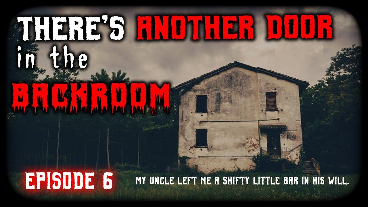Creepypasta Series | There's another door in the backroom