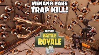 TRAP KILL IS REAL! - Fortnite: Battle Royale (Indonesia)