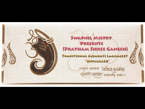 SWAPNIL MISTRY | Pratham Shree Ganesh | LIVE | LAGNAGEET
