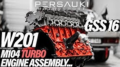 W201 M104 ENGINE ASSEMBLY CONTINUES⎟GSS #16 - PERSAUKI MOTORSPORT