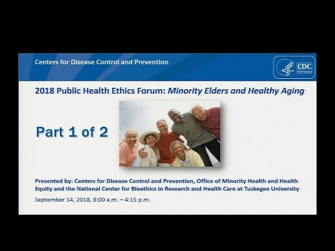 2018 Public Health Ethics Forum, Part 1
