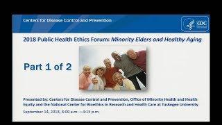 2018 Public Health Ethics Forum, Part 1