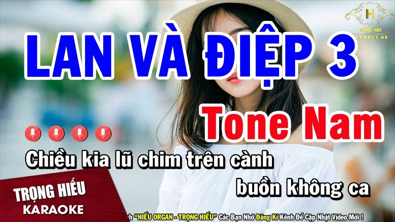 Karaoke Lan Và Điệp 3 Tone Nam Nhạc Sống Âm Thanh Chuẩn | Trọng Hiếu