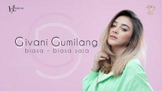 Download Mp3 Gg Givani Gumilang - Biasa-biasa Saja  -