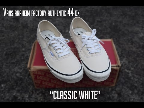 "Vans Anaheim Factory Authentic 44 DX ""Classic White"" on feet!!"
