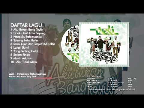 Wali - Aku Bukan Bang Toyib (Full Album)